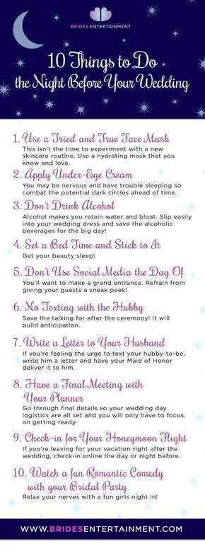 Brides Entertainment 10 Things To Do The Night Before Your Wedding Pinterest And Weddings