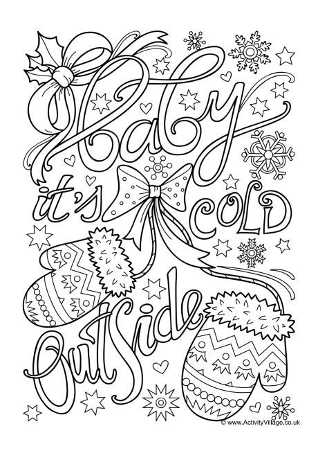 Baby It S Cold Outside Colouring Page Coloring Pages Winter Merry Christmas Coloring Pages Christmas Coloring Pages