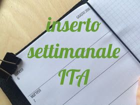 My Last Eureka: Traveler´s notebook: calendario settimanale in italiano.