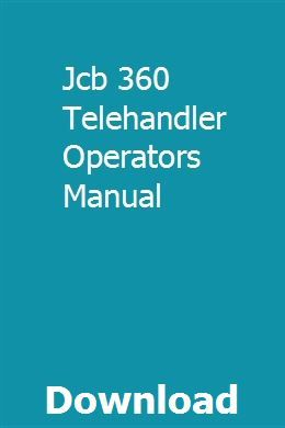 Jcb 360 Telehandler Operators Manual | lilijukom | Manual