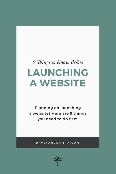 9 things to know before launching a website | Planning on launching a website? Here are some website design tips and content marketing strategies to ensure your launch is a success. #daveyandkrista #entrepreneur #smallbusiness #creativeentrepreneur #webdesign #showit #wordpresstemplates #branddesigner