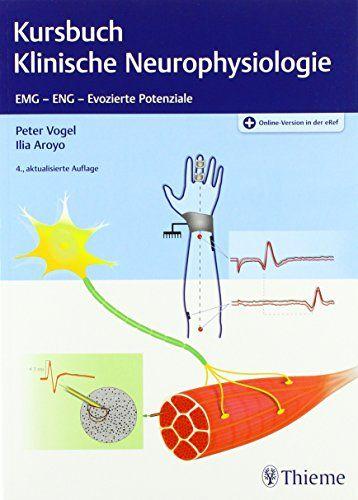 Kursbuch Klinische Neurophysiologie Emg Eng Evozierte Potentiale Neurophysiologie Klinische Kursbuch Emg Physiologie Bucher Bastelideen