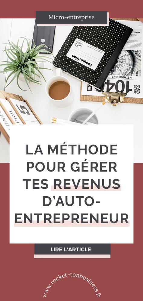 Comment gérer ses revenus d'auto-entrepreneur ?
