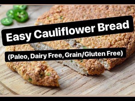 Cauliflower Bread Recipe Cauliflower Bread Dairy Free Paleo