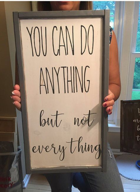 You can do anything , But not everything Wooden sign/framed sign/rustic decor/inspirational signs  #homedecor #framed #entryway #decor #framepictures #cool #bedroomdecor #framedsigns #inspirational