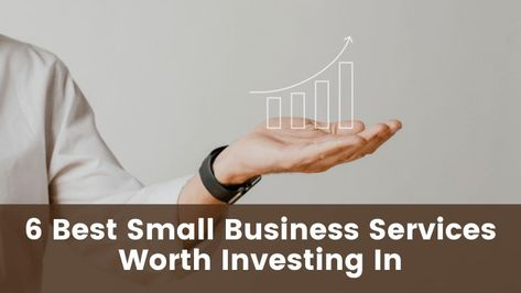 What are the best small business services worth investing in?