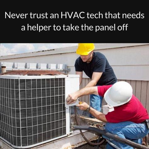 Hvac Jokes Humor Memes Hvac Jokes Hvac Technician