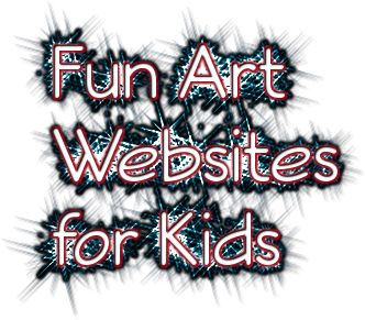 fun art websites kids - this is a great collection of digital art ...