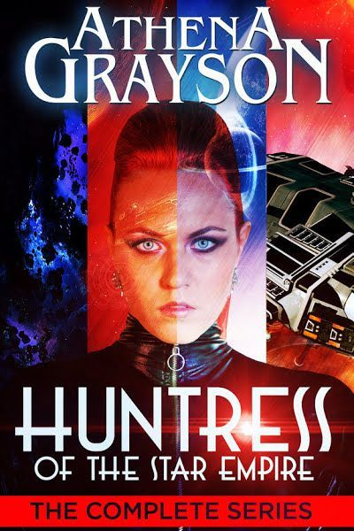 Huntress of the Star Empire: The Complete Series #ebook by