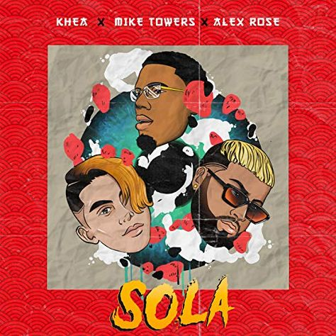 Khea Ft. Myke Towers y Alex Rose - Sola Video Oficial