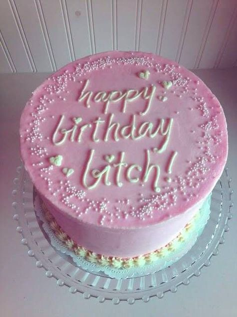 OK, I got you this cake becuz it's pink, not becuz It says bitch, Happy birthday my lovely Shana 😂😂😂😂😂😂❤❤❤❤❤❤❤❤❤ Funny Birthday Cakes, Funny Cake, Happy Birthday Cakes, Pretty Cakes, Beautiful Cakes, Amazing Cakes, Cake Quotes, Milk Shakes, Just Cakes
