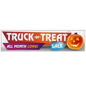 Truck Or Treat Sale Vinyl Banner Shake Up Your Showroom Vinyl Banners Truck Or Treat Promotional Banners
