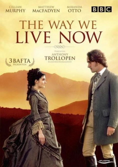 The Way We Live Now, mini-series, BBC, 2001