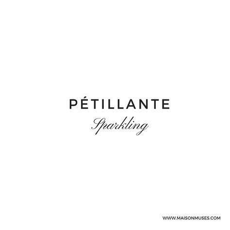 Beautiful French word / words / quote / quotes: Pétillante, sparkling, time to shine, shining