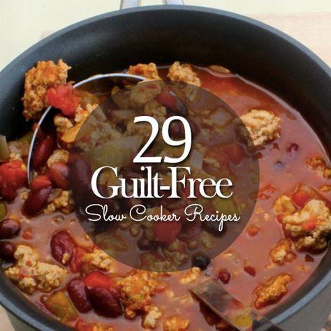 29 Guilt-Free Slow Cooker Recipes #crockpotrecipes #slowcookerrecipes
