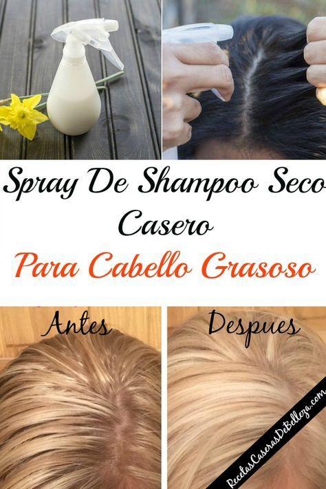 Spray De Shampoo Seco Casero Para Cabello Grasoso Cabello Grasoso Mascarillas Para El Cabello Shampoo Para Cabello