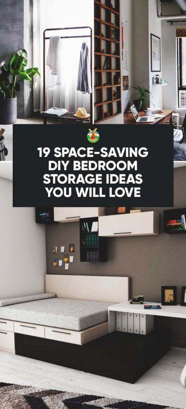 19 Space Saving Diy Bedroom Storage Ideas You Will Love Diy Bedroom Storage Bedroom Storage Bedroom Diy
