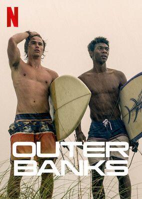 No Te Pierdas Outer Banks En Netflix Outer Banks Outer The Pogues