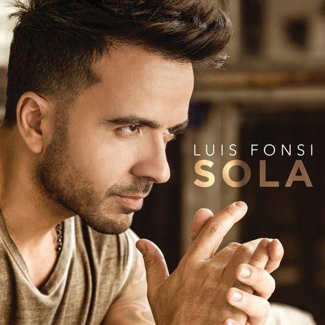 Baixar Música Sola Luis Fonsi 2019 Grátis Download Em Mp3 Luis Fonsi Sola Baixar Lançamentos Reggaeton 2018 Karaoke Songs Love Me Forever Pop Singers