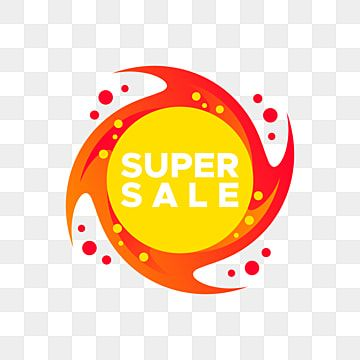 Super Sale Label Tag In Fire Circle Flame Label Sale Discount Png And Vector With Transparent Background For Free Download Super Sale Light Background Images Spring Flowers Background