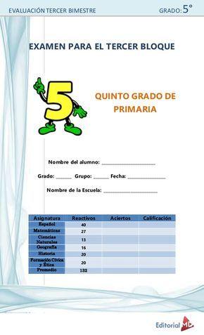 Evaluacion Tercer Bimestre Grado 5 Examen Para El Tercer Bloque Quinto Grado De Primaria Nombre Del Alumno School Words Education