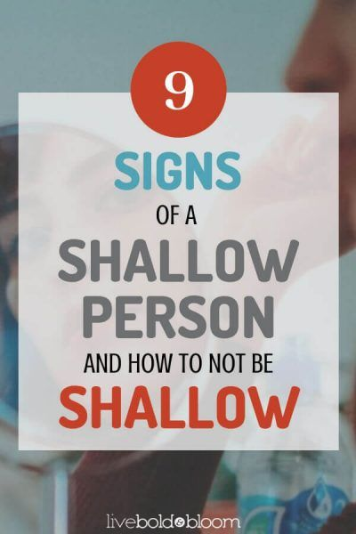 9 Signs Of A Shallow Person And How To Not Be Shallow Person