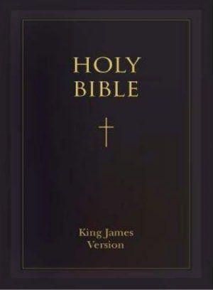 King James Bible: The Holy Bible - Authorized King James Version - KJV (Old Testament and New Testaments) - Most Read & Most Trusted