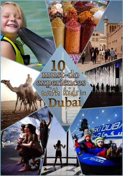 10 Must-Do Experiences with Kids in Dubai