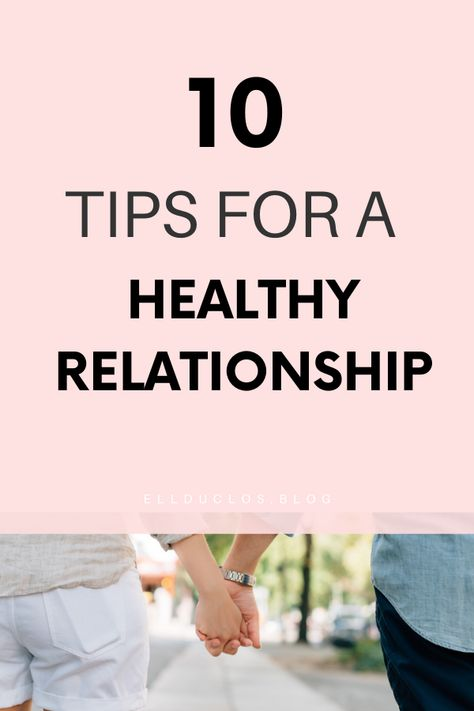 10 Things to Remember in a Relationship... - ELLDUCLOS