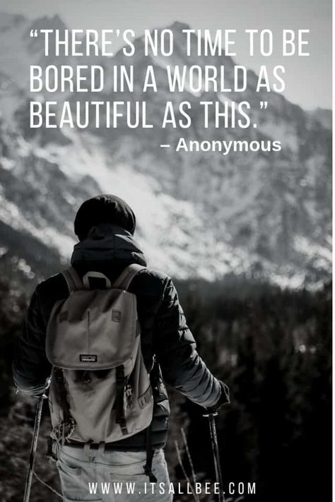 wanderlust word 50 Of The Best Mountain Quotes To Inspire Your Adventures - adventure quotes travel wanderlust Adventure Quotes Outdoor, Adventure Quotes Wanderlust, Nature Quotes Adventure, Wanderlust Travel, Adventure Travel, Hiking Quotes, Travel Quotes, Quotes About Hiking, Words Quotes