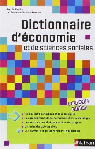 Ordinaryebook Rienksa Telecharger Dictionnaire D Economie Et De Scie En 2020 Sciences Sociales Dictionnaire Economie