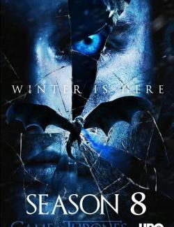 Igra Prestolov Sezon 8 Game Of Thrones Season 8 2019 Hd 720 Ru Eng Game Of Thrones Poster Game Of Thrones Fans Game Of Thrones Movie