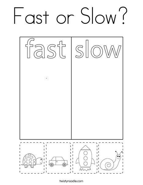 Fast Or Slow Coloring Page Twisty Noodle Opposites Preschool Kids Math Worksheets Nursery School Activities