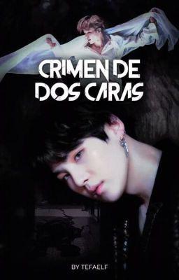 Crimen De Dos Caras Yoonmin Capítulo 8 Yoonmin Crimen Dos Caras