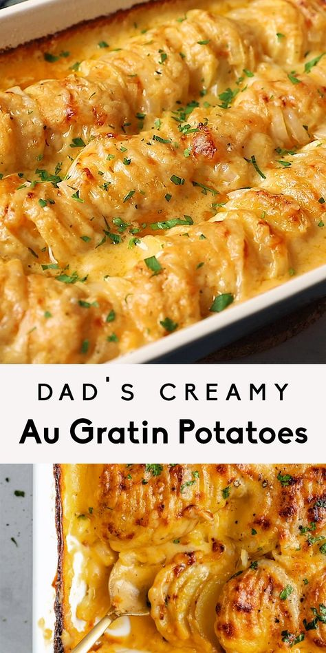Dad's Creamy & Cheesy Au Gratin Potatoes