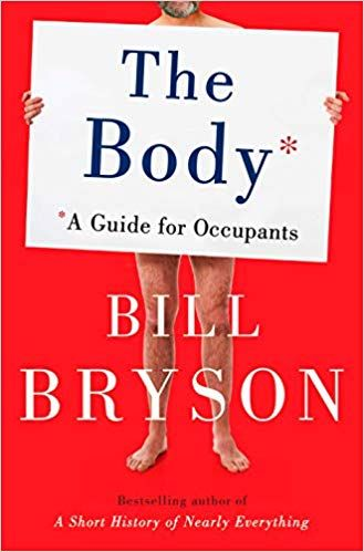 The Body A Guide For Occupants Amazon Co Uk Bill Bryson