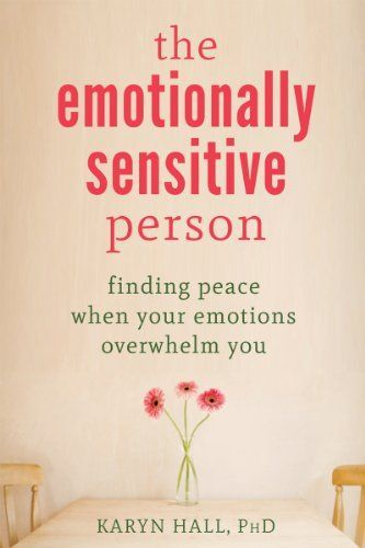 The Emotionally Sensitive Person: Finding Peace When Your Emotions Overwhelm You (Paperback) Book Club Books, Good Books, Books To Read, My Books, Highly Sensitive Person, Sensitive People, Reading Lists, Book Lists, Trauma