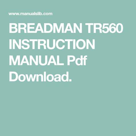 Breadman tr560 instruction manual pdf download. | bread machine.