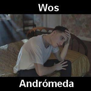 Wos Andromeda Batalla De Rap Canciones Y Letras Y Acordes