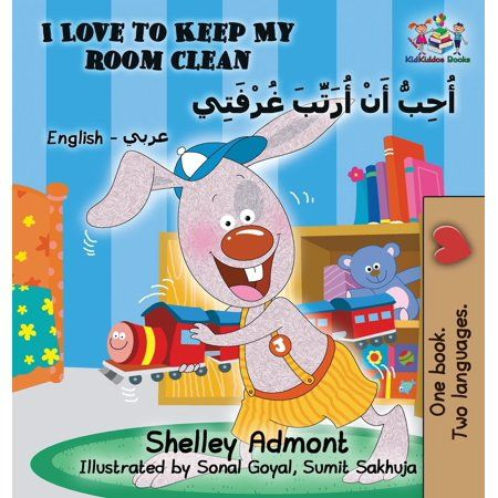 English Arabic Bilingual Collection I Love To Keep My Room Clean English Arabic Children S Book Bilingual Arabic Book For Kids Hardcover Walmart Com Bilingual Book Bilingual Children Kids Study