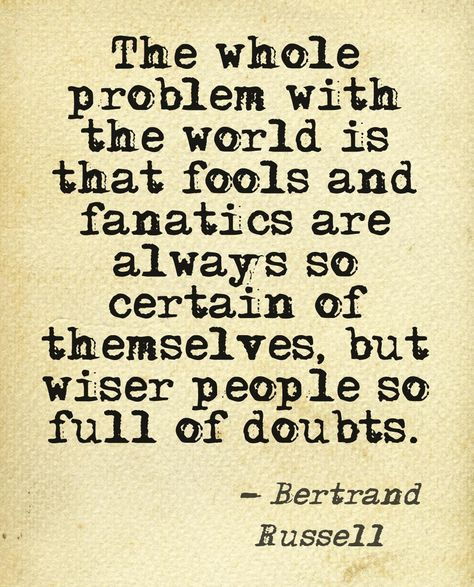 Top quotes by Bertrand Russell-https://s-media-cache-ak0.pinimg.com/474x/12/48/6b/12486bb8c4b65ac5dd287681ce0ab22d.jpg