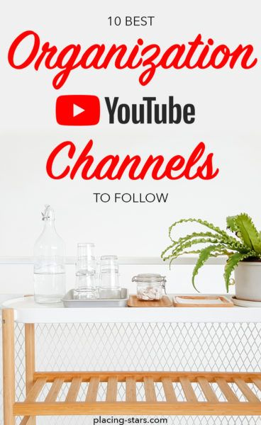 10 Best Organization Youtube Channels To Follow Right Now