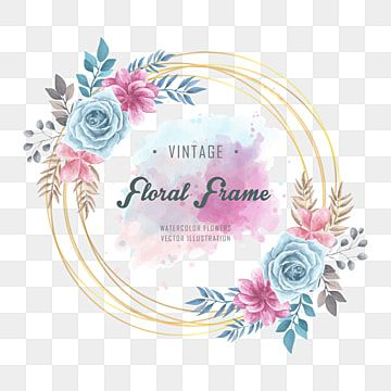 Watercolor Floral Flowers Frame Floral Clipart Background Pattern Png And Vector With Transparent Background For Free Download Flower Frame Floral Watercolor Flower Frame Png