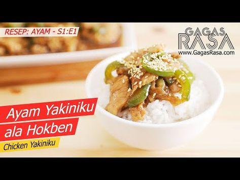 S1 E1 Ayam Yakiniku Resep Ayam Chicken Yakiniku Recipe Chicken Gagasrasa Youtube Di 2020 Makanan Masakan Ayam