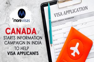 Canada Starts Information Campaign In India To Help Visa Applicants Information Campaign Campaign Visa