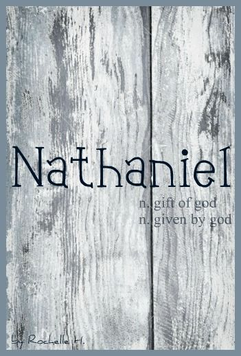 Baby Boy Name Nathaniel Meaning Gift Of God Given By God