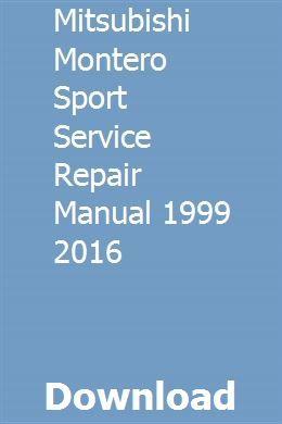 Mitsubishi Montero Sport Service Repair Manual 1999 2016 Repair Manuals Manual Cloud Computing Services