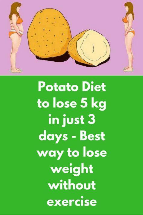 potato diet lose 5kg in 3 days