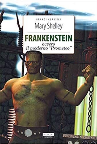 Download Libro Frankenstein Ediz Integrale Con Segnalibro Pdf Gratis Italiano Frankenstein Storie Horror Lettura