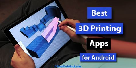 9 Best 3d Printing Apps For Android Free 3d Design Apps Android Apps Android App Design